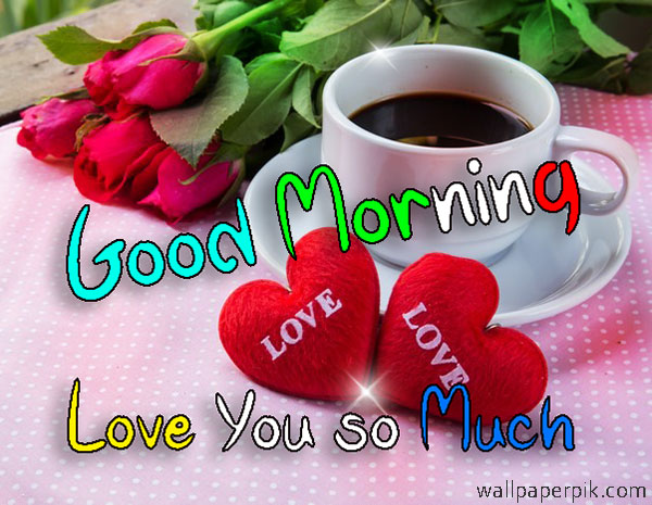 beautiful good morning love images & hd wallpaper of good morning pics