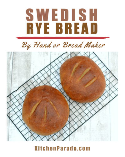 How to Make Swedish Rye Bread in a Bread Machine or By Hand ♥ KitchenParade.com, the traditional recipe, slightly sweet, bright with orange, anise and caraway. Recipes, many insider tips, nutrition and Weight Watchers points included.