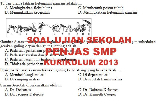 Soal Dan Kunci Jawaban Ujian Sekolah Penjas Smp Kurikulum 2013 Tahun Pelajaran 2019 2020 Didno76 Com