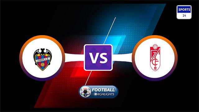 Levante vs Granada – Highlights