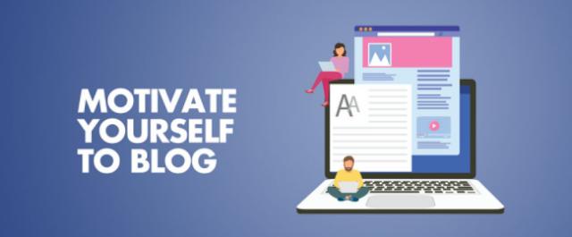 Bagaimana Memotivasi Diri Anda Untuk Blogging Saat Anda Merasa Tidak Termotivasi