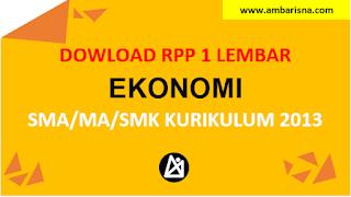 Download RPP 1 Lembar Ekonomi Kelas X, XI, XI SMA/MA Kurikulum 2013