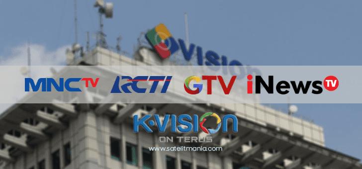 Frekuensi Channel RCTI, MNCTV dan GTV di K Vision Terbaru