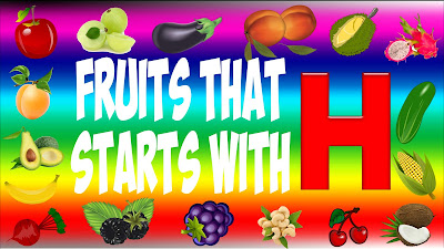 fruits that start with h