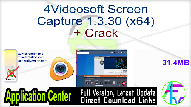 4Videosoft Screen Capture 1.3.30 (x64) + Crack