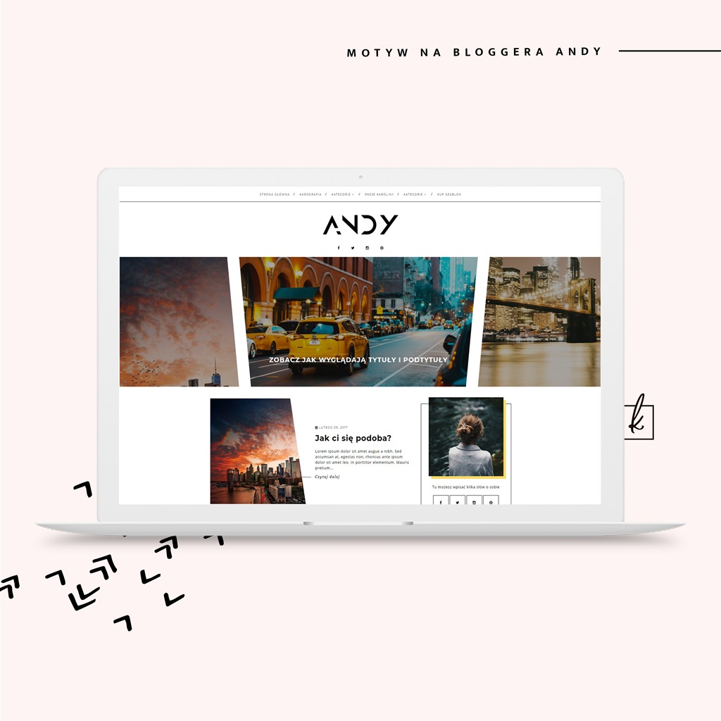 Motyw Andy - nietypowy, geometryczny szablon na bloggera {3 w 1}