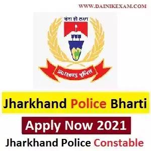 Jharkhand Police Job 2020 – Online Application, Exam Date, Jharkhand Police Constable Vacancy 2021, Jharkhand Police Constable Bharti 2021 Online Form, Jharkhandjob, Jharnet, DainikExam com