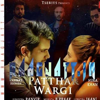 Patthar Wargi by Ranvir lyrics