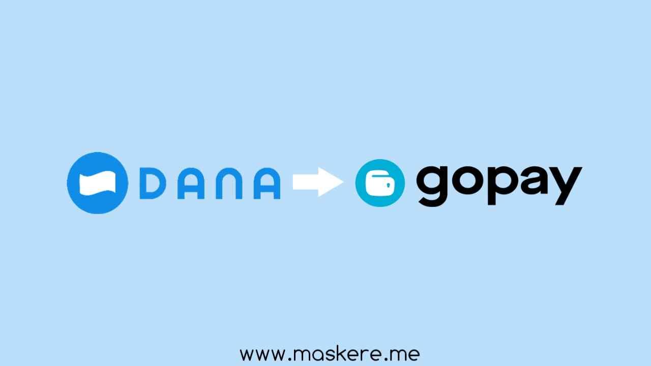 Cara transfer saldo DANA ke GoPay tanpa biaya Admin