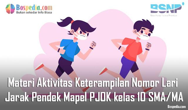 Materi Aktivitas Keterampilan Nomor Lari Jarak Pendek Mapel PJOK kelas 10 SMA/MA