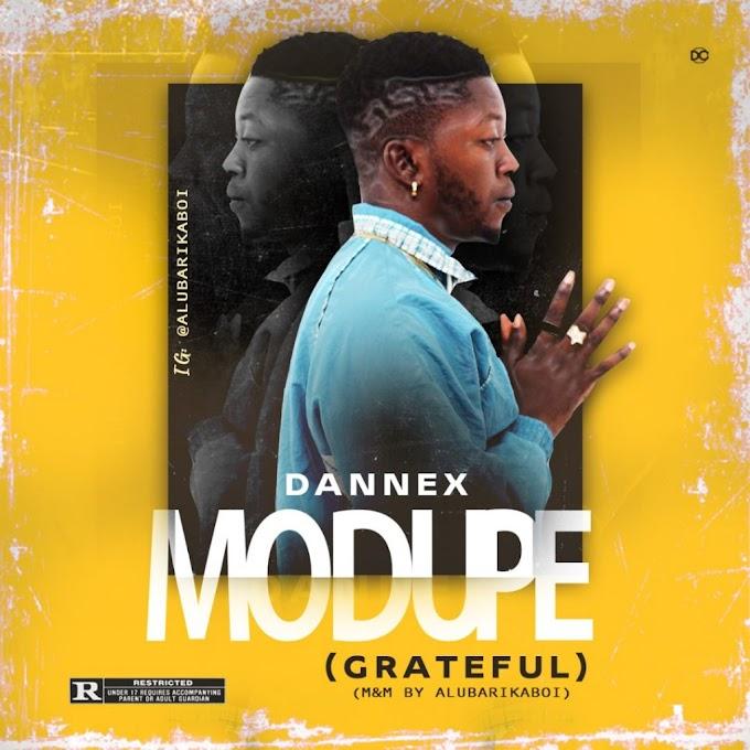[Music] Dannex – Modupe (Grateful)
