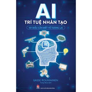 Sách - AI Trí tuệ nhân tạo - 101 điều cần biết về tương lai ebook PDF EPUB AWZ3 PRC MOBI