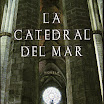 La catedral del mar - Ildefonso Falcones (2006)