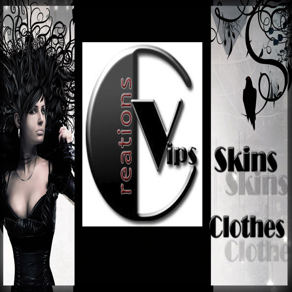 *** VIPs Creations *** Skins & Clothes Store