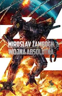 Wojna absolutna - Miroslav Žamboch
