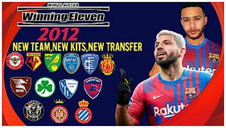 Download Winning Eleven 2012 MOD 2021 Full Clubs promotion New Kits & New Transfer