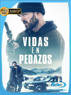 Vidas en Pedazos (2019) HD [1080p] Latino [GoogleDrive] SilvestreHD
