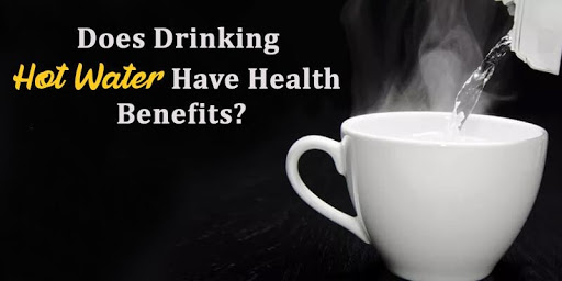 Does Drinking Hot Water Have Health Benefits?