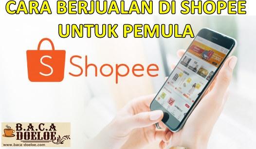 Cara Berjualan di Shopee Lengkap Untuk Pemula, Info Cara Berjualan di Shopee Lengkap Untuk Pemula, Informasi Cara Berjualan di Shopee Lengkap Untuk Pemula, Tentang Cara Berjualan di Shopee Lengkap Untuk Pemula, Berita Cara Berjualan di Shopee Lengkap Untuk Pemula, Berita Tentang Cara Berjualan di Shopee Lengkap Untuk Pemula, Info Terbaru Cara Berjualan di Shopee Lengkap Untuk Pemula, Daftar Informasi Cara Berjualan di Shopee Lengkap Untuk Pemula, Informasi Detail Cara Berjualan di Shopee Lengkap Untuk Pemula, Cara Berjualan di Shopee Lengkap Untuk Pemula dengan Gambar Image Foto Photo, Cara Berjualan di Shopee Lengkap Untuk Pemula dengan Video Vidio, Cara Berjualan di Shopee Lengkap Untuk Pemula Detail dan Mengerti, Cara Berjualan di Shopee Lengkap Untuk Pemula Terbaru Update, Informasi Cara Berjualan di Shopee Lengkap Untuk Pemula Lengkap Detail dan Update, Cara Berjualan di Shopee Lengkap Untuk Pemula di Internet, Cara Berjualan di Shopee Lengkap Untuk Pemula di Online, Cara Berjualan di Shopee Lengkap Untuk Pemula Paling Lengkap Update, Cara Berjualan di Shopee Lengkap Untuk Pemula menurut Baca Doeloe Badoel, Cara Berjualan di Shopee Lengkap Untuk Pemula menurut situs https://baca-doeloe.com/, Informasi Tentang Cara Berjualan di Shopee Lengkap Untuk Pemula menurut situs blog https://baca-doeloe.com/ baca doeloe, info berita fakta Cara Berjualan di Shopee Lengkap Untuk Pemula di https://baca-doeloe.com/ bacadoeloe, cari tahu mengenai Cara Berjualan di Shopee Lengkap Untuk Pemula, situs blog membahas Cara Berjualan di Shopee Lengkap Untuk Pemula, bahas Cara Berjualan di Shopee Lengkap Untuk Pemula lengkap di https://baca-doeloe.com/, panduan pembahasan Cara Berjualan di Shopee Lengkap Untuk Pemula, baca informasi seputar Cara Berjualan di Shopee Lengkap Untuk Pemula, apa itu Cara Berjualan di Shopee Lengkap Untuk Pemula, penjelasan dan pengertian Cara Berjualan di Shopee Lengkap Untuk Pemula, arti artinya mengenai Cara Berjualan di Shopee Lengkap Untuk Pemula, peng