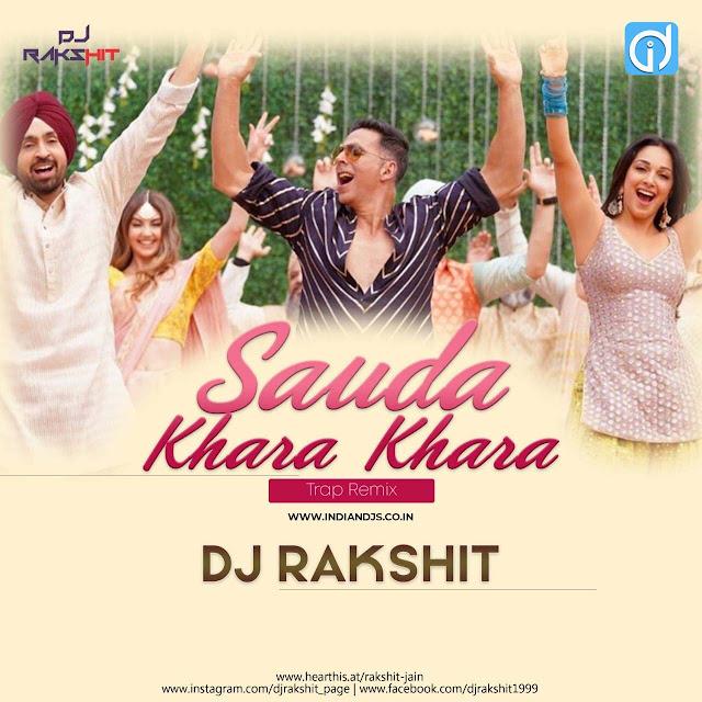 Sauda Khara Khara Trap Mix Dj Rakshit indiandjs