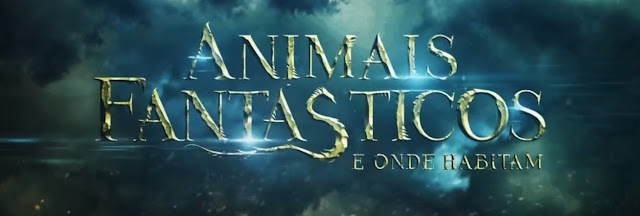 Vídeo: Chamada de 'Animais Fantásticos e Onde Habitam' na Temperatura Máxima | Ordem da Fênix Brasileira