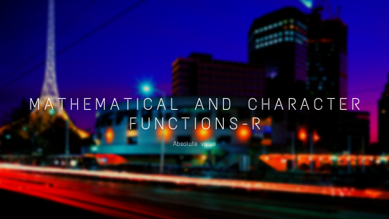 How to find mathematical and character functions-R