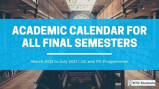 ktu 2021 academic calendar s8 and final sem