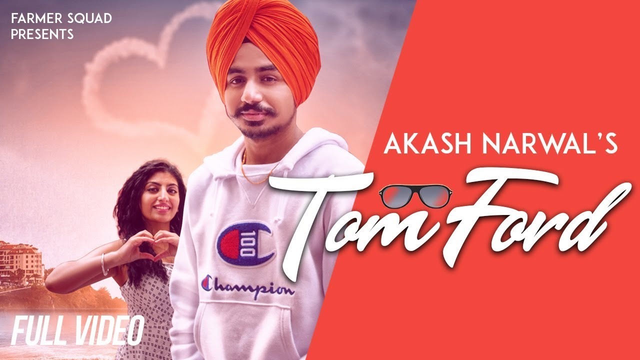 Tom Ford Full Song Lyrics - Akash Narwal | New Punjabi Song ... | tom ford lyrics