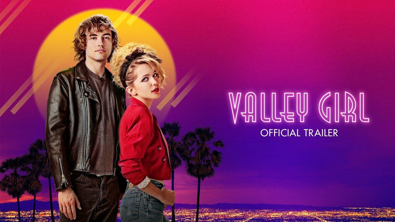 Sinopsis Film Valley Girl (2020)