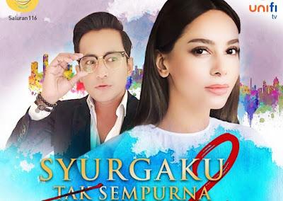 Sinopsis Drama Syurgaku Tak Sempurna 2 (Unifi TV)