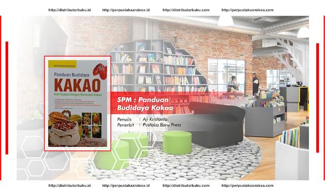 SPM : Panduan Budidaya Kakao
