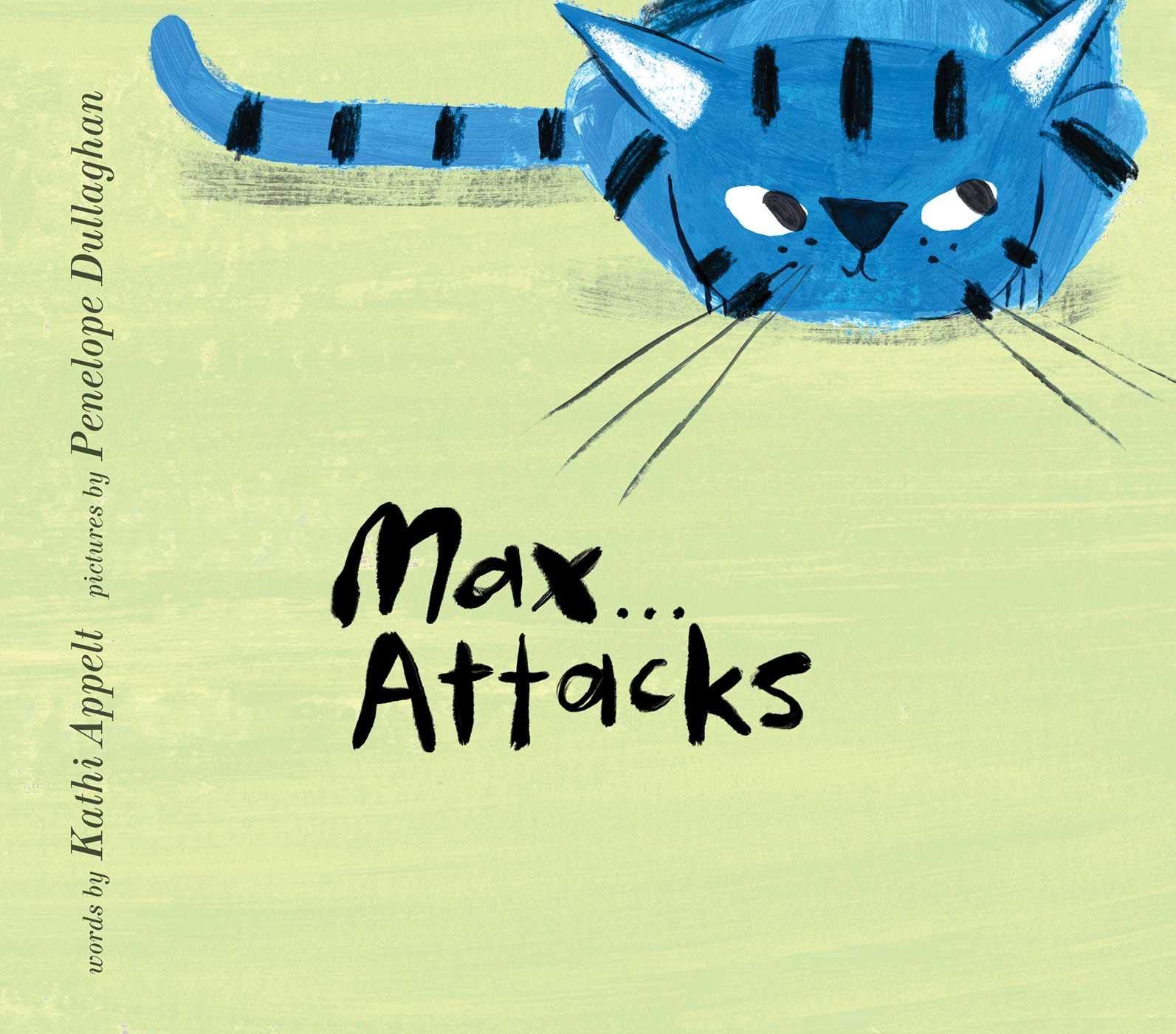 Max... Attacks book cover