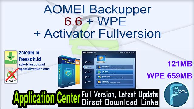 AOMEI Backupper 6.6 + WPE + Activator Fullversion