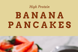 Easy 5 Minutes Banana Protein Pancakes Recipes