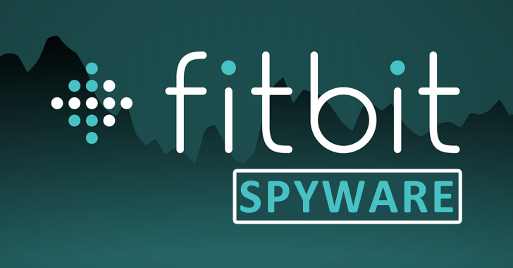 Hackers Bypass App Store Protection to Launch Fitbit Spyware that Steal Data From Watch Face