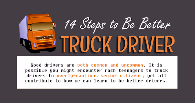 14 Steps To Be Better Truck Driver  #Infographic