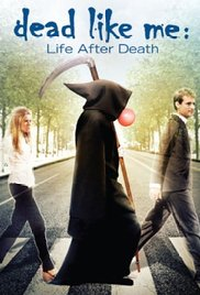 Watch Dead Like Me: Life After Death Online Free 2009 Putlocker
