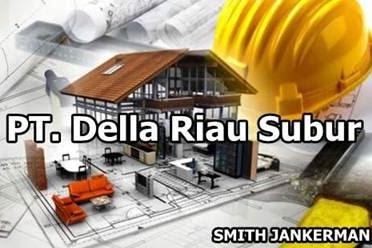 Lowongan Kerja Pekanbaru : PT. Della Riau Subur Agustus 2017