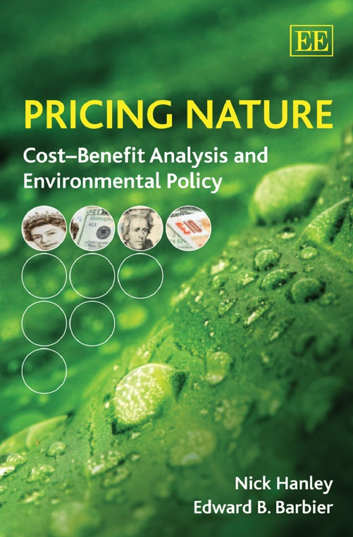 Pricing Nature: Cost–Benefit Analysis and Environmental Policy