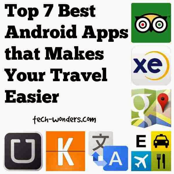 7 Best Travel Applications for Android Phone and Tablet