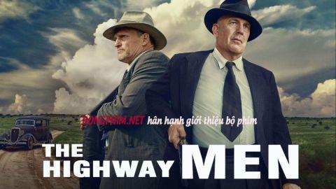Người Hùng Xa Lộ - The Highwaymen (2019)