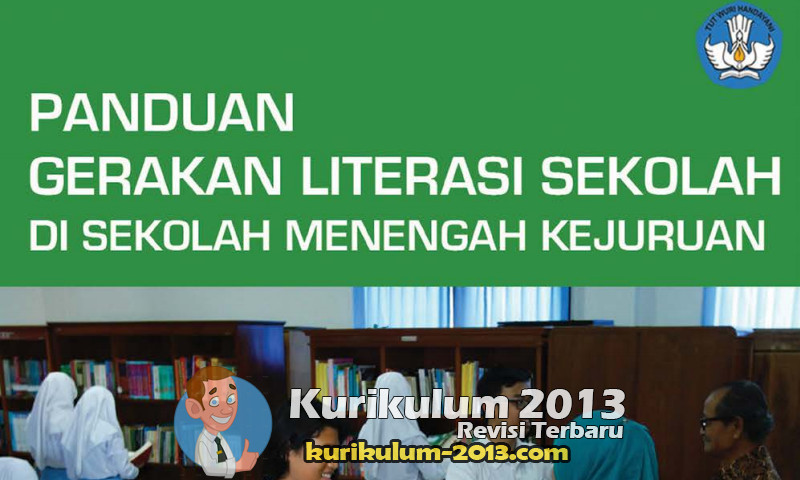 Unduh Buku PanduanGerakan Literasi Sekolah Untuk SMK