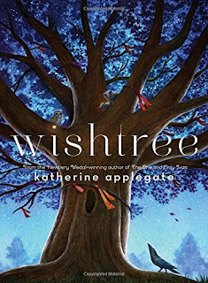 https://www.amazon.com/Wishtree-Katherine-Applegate/dp/1250043220/ref=sr_1_1?s=books&ie=UTF8&qid=1521861513&sr=1-1&keywords=wishtree