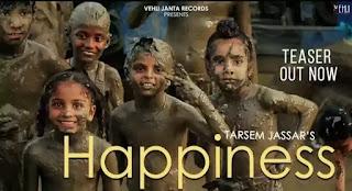 HAPPINESS LYRICS - TARSEM JASSAR