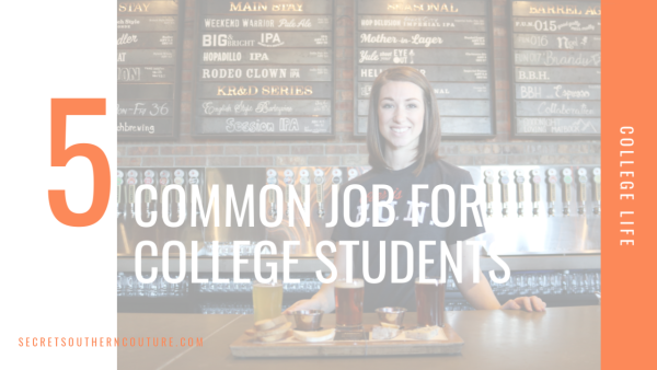 Five Common Jobs for College Students