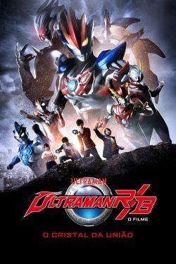 Ultraman R&B: O Filme – O Cristal da União Torrent Thumb