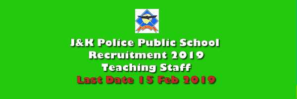 J&K Police Public School 2019 Application Form: Teaching Staff 09 Posts