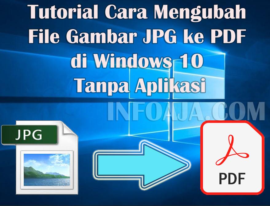 Cara Mengubah File Gambar JPG ke PDF