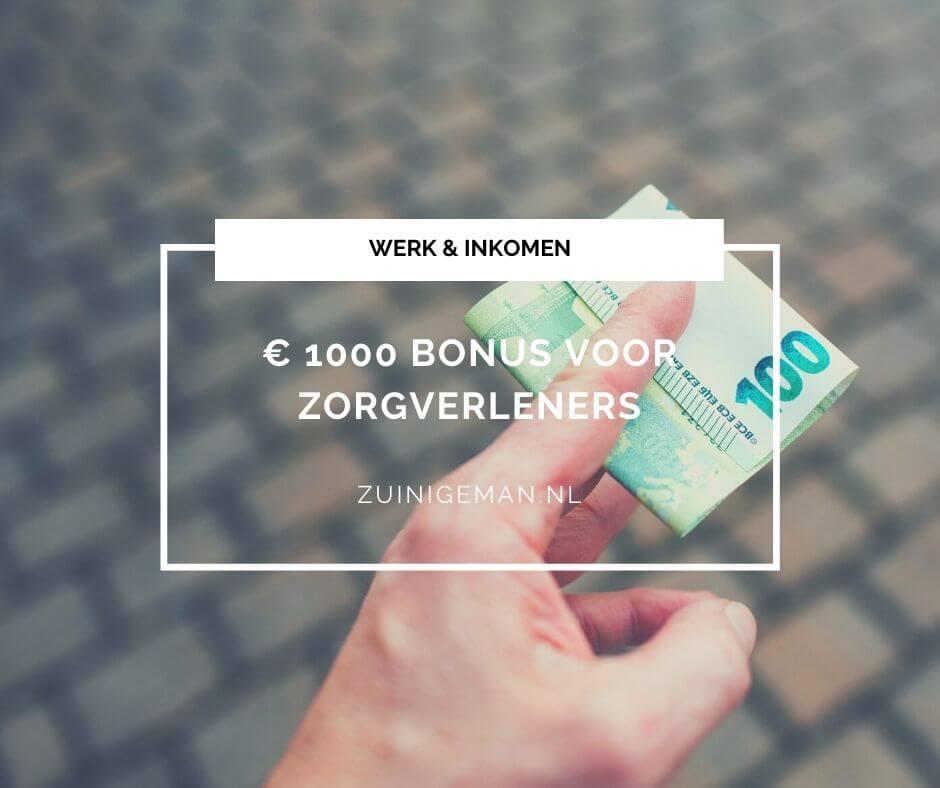 € 1000 bonus voor zorgverleners