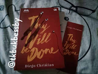 Sinopsis Novel Thy Will be Done Diego Christian